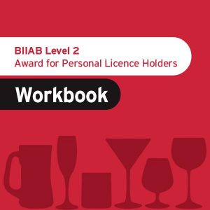 BIIAB Level 2 Award for Personal Licence Holders (Workbook)